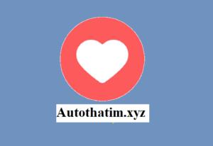 Auto-thả-tim-tăng-tương-tác